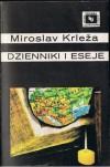 Dzienniki i eseje - Miroslav Krleža