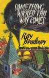 Something Wicked This Way Comes - Ray Bradbury, Joe Mugnaini