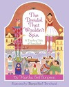 The Dreidel that Wouldn't Spin: A Toyshop Tale of Hanukkah - Martha Seif Simpson, Durga Yael Bernhard