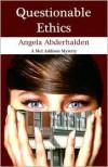 Questionable Ethics - Angela Abderhalden