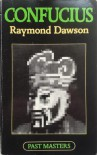 Confucius - Raymond Dawson