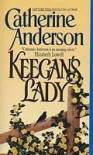 Keegan's Lady (Coulter's Historical, #1) - Catherine Anderson