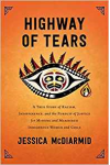 Highway of Tears - Jessica McDiarmid
