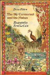 The Sly Cormorant and the Fishes (Viking Kestrel Picture Books) - Brian Patten, Errol Le Cain