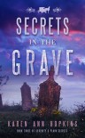 Secrets in the Grave (Serenity's Plain Secrets Book 3) - Karen Ann Hopkins