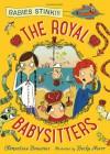The Royal Babysitters - Clémentine Beauvais, Becka Moor