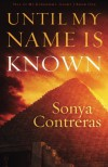 Until My Name Is Known (Tell of My Kingdom's Glory) - Sonya Contreras