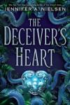 The Deciever's Heart - Jennifer A. Nielsen