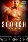 Scorch: M/M Gay Shifter Mpreg Romance (Dragon's Destiny: Fated Mates Book 2) - Angel Knots, Wolf Specter