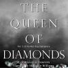 The Queen of Diamonds - Patricia Loofbourrow