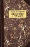 Skrzywdzeni i poniżeni - Fiodor Dostojewski