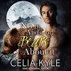 No Ifs, Ands, or Bears About It - Celia Kyle