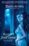 Haunted Honeymoon - Marta Acosta