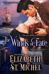 The Winds of Fate - Elizabeth St. Michel