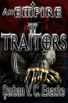 An Empire Of Traitors (Of Hate And Laughter Book 1) - Serban Valentin Constantin Enache