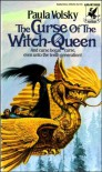 The Curse of the Witch-Queen - Paula Volsky