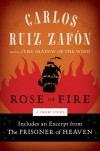 The Rose of Fire (The Cemetery of Forgotten Books, #0.5) - Carlos Ruiz Zafón, Lucia Graves