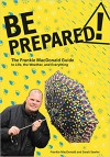 Be Prepared! The Frankie MacDonald Guide to Life, the Weather, and Everything - Frankie MacDonald and Sarah Sawler