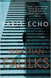 Paris Echo - Sebastian Faulks