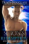 Scion's Redemption (Seven Seals #4) - Traci Douglass