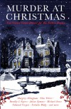 Murder at Christmas: Ten Classic Crime Stories for the Festive Season - Ellis Peters, Dorothy L. Sayers, Margery Allingham, Nicholas Blake, Various Authors, Cecily Gayford, Edmund Crispin