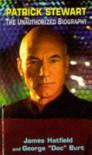 "Patrick Stewart: The Unauthorized Biography - James Hatfield;George ""Doc"" Burt"