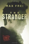 The Stranger - Max Frei, Polly Gannon
