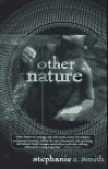 Other Nature - Stephanie A. Smith