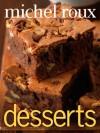 Desserts - Michel Roux