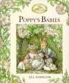 Poppy's Babies (Brambly Hedge) - Jill Barklem