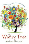 The Worry Tree - Marianne Musgrove