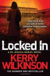 Locked In (Jessica Daniel Book 1) - Kerry Wilkinson