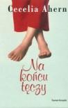 Na końcu tęczy - Cecelia Ahern, Joanna Grabarek