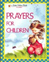 Prayers for Children (Little Golden Book) - Eloise Wilkin
