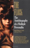 The Flock: The Autobiography of a Multiple Personality - Joan Frances Casey, Lynn Wilson
