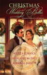 Christmas Wedding Belles: The Pirate's Kiss/ A Smuggler's Tale/ The Sailor's Bride - Margaret McPhee, Nicola Cornick, Miranda Jarrett