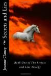 Secrets & Lies  - Joanne Clancy