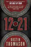 12.21: A Novel - Dustin Thomason