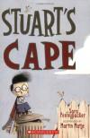 Stuart's Cape - Sara Pennypacker, Martin Matje