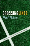 Crossing Lines - Paul Volponi