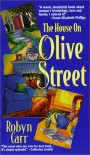 The House on Olive Street - Robyn Carr