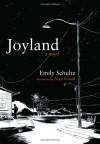 Joyland - Emily Schultz, Nate Powell