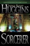 Sorcerer - James Byron Huggins