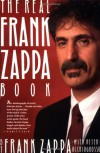 Real Frank Zappa Book - Frank Zappa, Peter Occhiogrosso