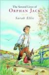 The Several Lives of Orphan Jack - Sarah Ellis, Bruno St-Aubin