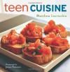 Teen Cuisine - Matthew Locricchio
