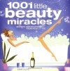1001 Little Beauty Miracles: Secrets and Solutions from Head to Toe - Esme Floyd