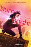 Burn Bright - Bethany Frenette