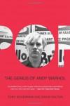 Pop: The Genius of Andy Warhol - Tony Scherman, David Dalton