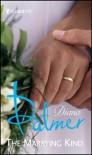 The Marrying Kind (STP - Silhouette Lead) - Diana Palmer